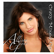 New Artist Allison Gayne Mixes it  Up with New Single, Crazy Mixed Up, Produced by Jay St. Records