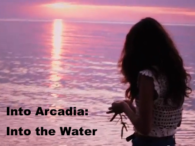 Into Arcadia: Into The Water