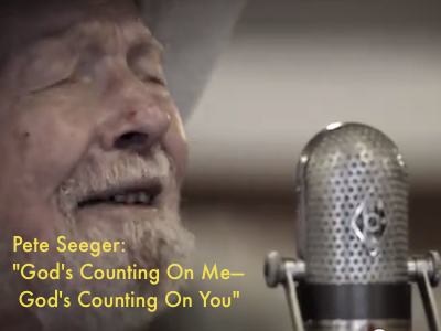 Pete Seeger – God's Counting On Me — God's Counting On You