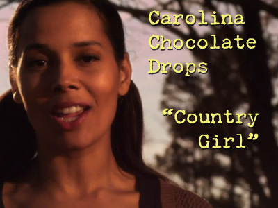 Carolina Chocolate Drops – Country Girl