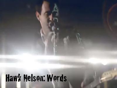 Hawk Nelson: Words
