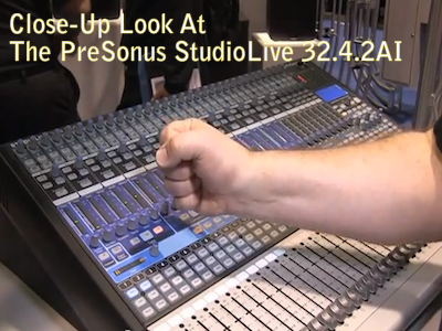 Close-Up: The PreSonus StudioLive 32.4.2AI